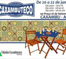 COMEÇA HOJE O CAXAMBUTECO